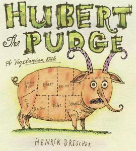 Hubert the Pudge
